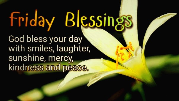 Friday Blessings Images And Quotes